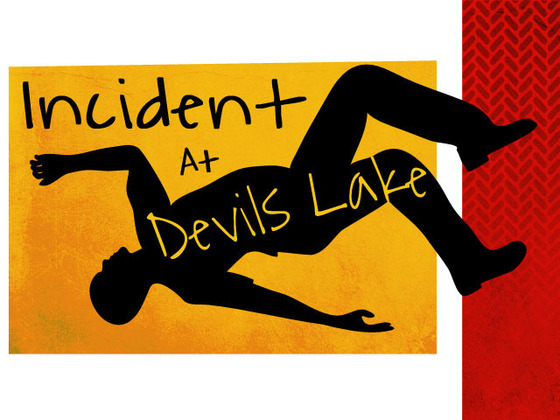 Incident At Devils Lake